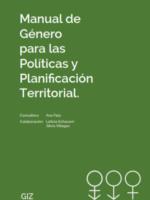 Manual de género para las políticas y planificación territorial